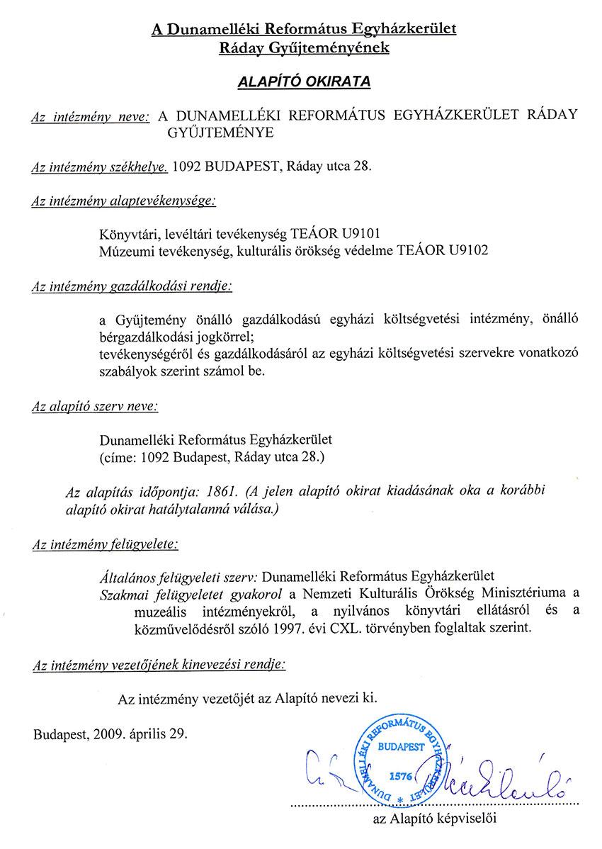 A Dunamelléki Református Egyházkerület Ráday Gyűjteményének Alapító Okirata