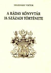 A Ráday Könyvtár 18. századi története